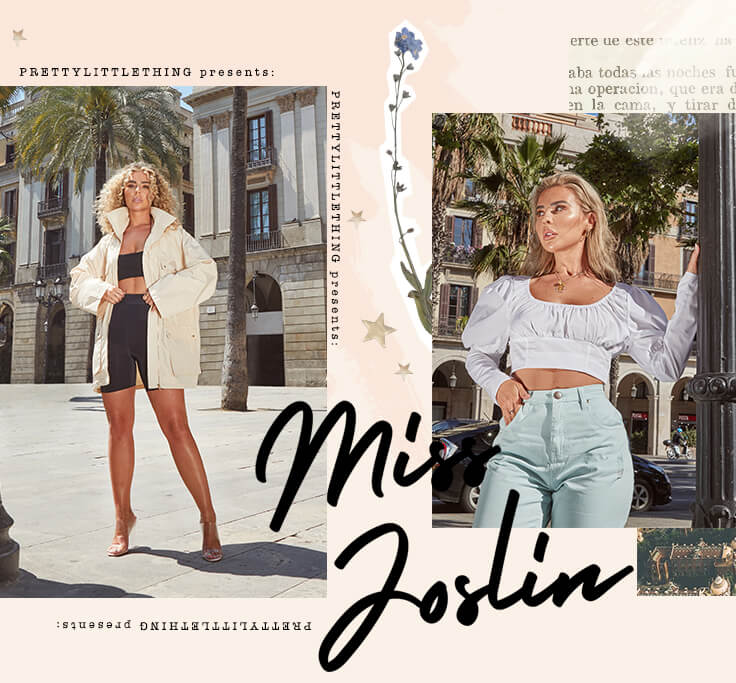 Miss Joslin | PrettyLittleThing