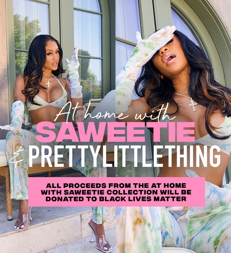 At Home With Saweetie and PLT | PrettyLittleThing