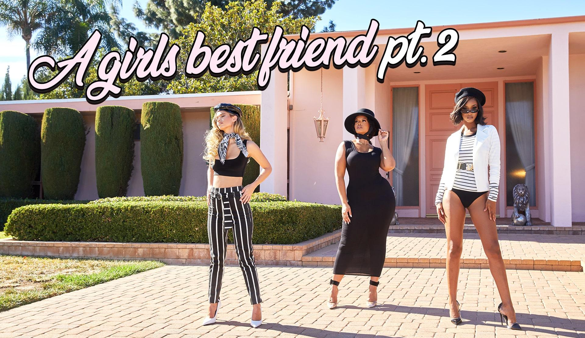 Best Of Friends pt2 | PrettyLittleThing