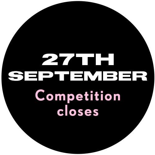 27th September - Competition Closes