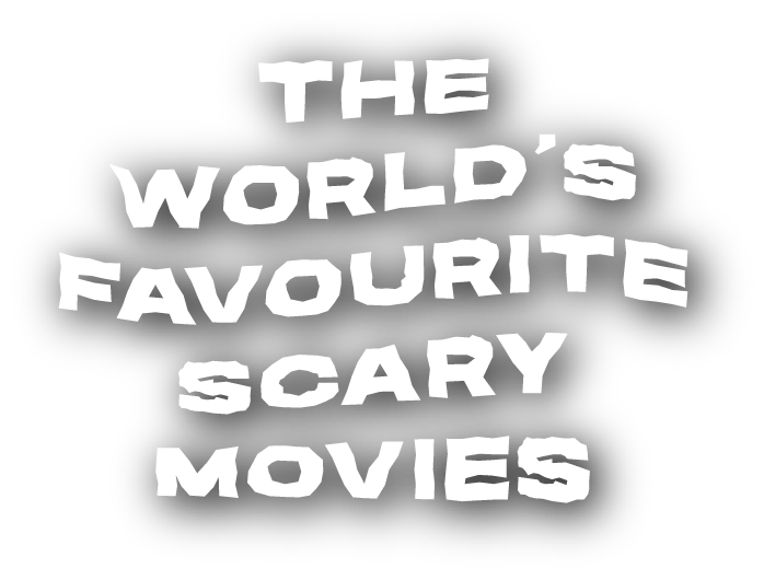 The World's Favorite Scary Movies